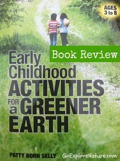 Book Review: Early Childhood Activities for a Greener Earth