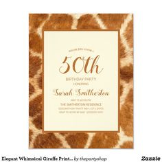 Shop Elegant Whimsical Giraffe Print Birthday Invitation created by thepartyshop. 75th Birthday Parties, 60th Birthday Party Invitations, 80th Birthday, Giraffe Print, Elegant Invitations, Whimsical, Graphics, 30th, Shop