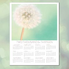2013 Wall Calendar, Dandelion Wall Calendar, 11x14 Wall Calendar, Year At A Glance, Your Choice of Any Photo, 2013 Calender, Nature.  via Etsy.