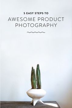 5 Easy Steps to Awesome Product Photography • eBay