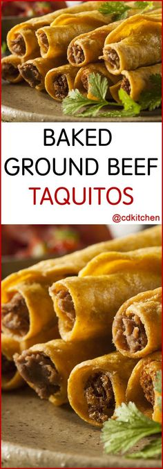 These tasty rolled tacos are filled with spicy ground beef and creamy cheese. Bonus: they are baked instead of fried so they are lighter on calories than the usual restaurant versions. | CDKitchen.com Ground Beef Taquitos Recipe, Ground Beef Tacos, Baked Taquitos, Ground Beef Quesadillas, Baked Tacos, Ground Venison, Ground Beef Recipes For Dinner, Dinner With Ground Beef, Snacks