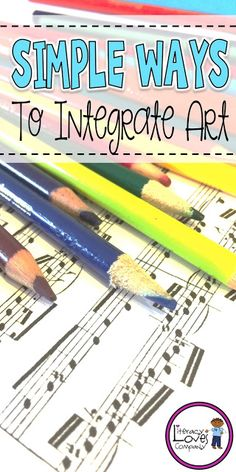 5 Simple ways to integrate the arts in your elementary classroom!  Use music, visual arts, poetry, and more to inspire, motivate, and engage your students!