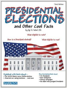 Presidential Elections and Other Cool Facts: Syl Sobel J.D.: 9780764147975: Amazon.com: Books