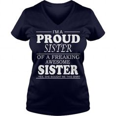 PROUD SISTER LIMITED TIME ONLY. ORDER NOW if you like, Item Not Sold Anywhere Else. Amazing for you or gift for your family members and your friends. Thank you! #sister #shirts