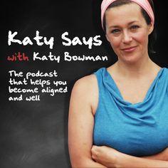 Katy Says with Katy Bowman : Episode 11- Diastasis Recti