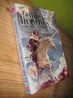 La fille aux licornes, tome 2 : La poursuite  Lenia Major  Editions Talents Hauts