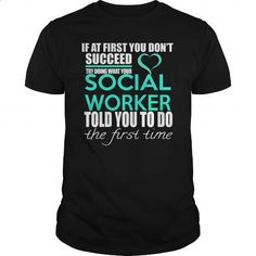 SOCIAL WORKER - IF YOU - #shirt maker #funny tees. I WANT THIS => https://www.sunfrog.com/LifeStyle/SOCIAL-WORKER--IF-YOU-Black-Guys.html?60505