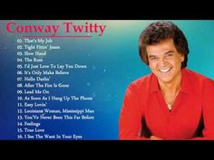 Conway Twitty Greatest Hits - Conway Twitty Best Songs Playlist - YouTube