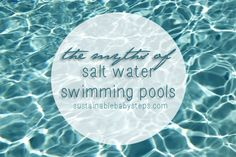 There are a lot of misconceptions around salt water swimming pools, such as the idea that they're chem-free or eco-friendly.