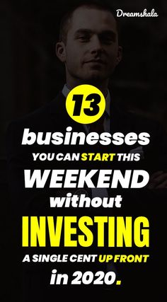13 businesses you can start this weekend without investing a single cent up front. #business #ownbusiness #beyourownboss #startabusiness #blogging #freelancewriting #startabusinesstips