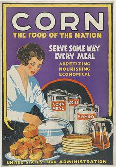 Corn, The Food of the Nation. ca. 1917-1919. Library Company of Philadelphia via Flickr.