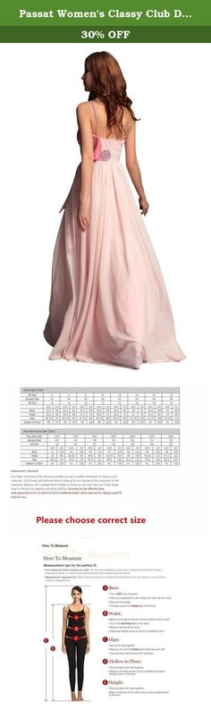 Passat Women's Classy Club Dresses Size US28 Color Pink. About Us Passat Clothes Group CO.,LTD was launched in 1998 with a goal to provide high fashion and designer names to local women and teens. Since then it has taken a sleepy and culturally diverse Queens neighborhood by storm, dressing women around the world in high quality designer gowns for their Proms, Weddings, Homecoming parties, Sweet Sixteen galas, Bat Mitzvahs, Holiday parties and other important events. We want to be a part…