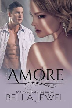 Amore by Bella Jewel #NEWRELEASE  #PFCRreview – pop fizz clink read