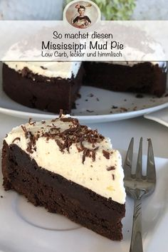 Mississippi Mud Pie - Dream for Chocolate Lovers Low Carb Desserts, Low Calorie Recipes, Healthy Dessert Recipes, Cake Recipes, Brownie Recipes, Mississippi Mud Pie, Chocolate Pie Recipes, Chocolate Pies, Chocolate Lovers