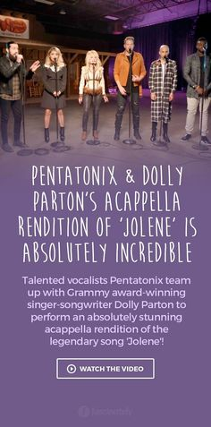 Pentatonix & Dolly Parton's Acappella Rendition of 'Jolene' is Absolutely Incredible