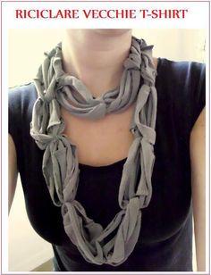 Creazione Moda - fai da te da indossare. http://shwinandshwin.blogspot.it/2010/09/recycled-tee-scarf.html