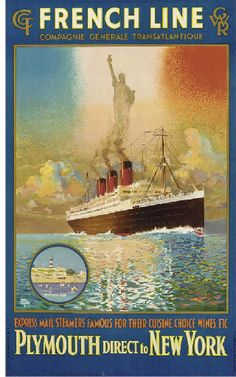 French Line - Compagnie Générale Transatlantique - Plymouth direct to New York - (Harry Rodmell) -
