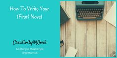 How to write your first novel #writing