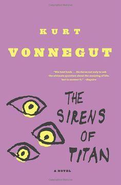 The Sirens of Titan by Kurt Vonnegu
