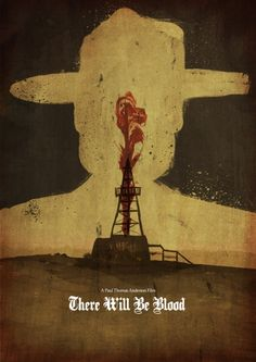 There Will Be Blood (2007) - Minimal Movie Poster by Dean Walton (Mr Shabba) #amusementphile