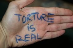 """Torture is real""   A message of solidarity to survivors of torture from a Freedom from Torture supporter in Birmingham  http://www.freedomfromtorture.org/feature/survivors_speak_out/5993"