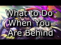 What to Do When You Are Behind: How to Catch Up | League of Legends LoL Solo Queue