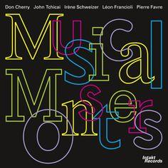 New Release in August 2016: DON CHERRY – JOHN TCHICAI – IRÈNE SCHWEIZER – LÉON FRANCIOLI – PIERRE FAVRE. MUSICAL MONSTERS. +++ Don Cherry: Trumpet / John Tchicai: Alto Saxophone, Voice / Irène Schweizer: Piano / Léon Francioli: Bass / Pierre Favre: Drums +++ Recorded live at Jazzfestival Willisau 1980 +++ Intakt CD 269 / 2016 +++ Info: http://www.intaktrec.ch/269-a.htm +++ Prelisten/buy it as digital music on our Bandcamp-Store: https://intaktrec.bandcamp.com/album/musical-monsters
