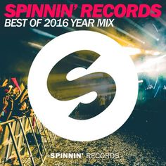 Spinnin' Records - Best Of 2016 Year Mix by Spinnin' Records
