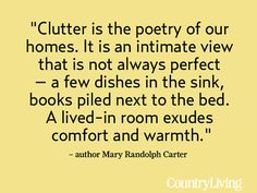 A Meaningful Decorating Tip - Author Mary Randolph Carter shares her insight on what turns her house into a home.