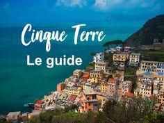 Les villages des Cinque Terre, où manger, où dormir, où se garer aux Cinque T. Italy Places To Visit, Beautiful Places To Visit, Travel Around The World, Around The Worlds, Riomaggiore, Maldives Honeymoon, Cinque Terre Italy, Destination Voyage, Italy Travel