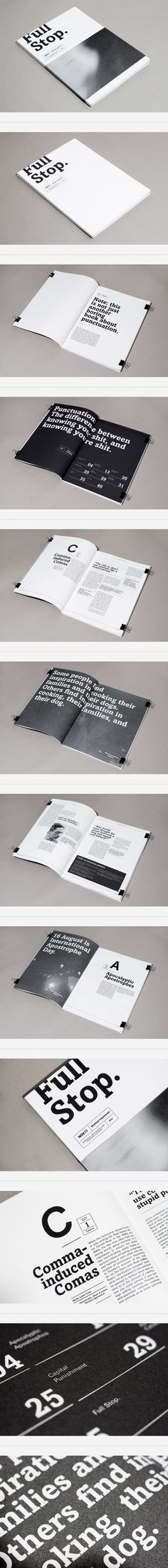 Full Stop.: Editorial magazine, with a focus on blending bold typography with subtle texture.