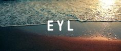 EYL http://e-y-l.jp/