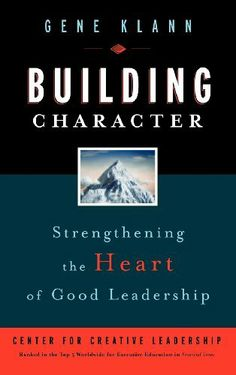 building character leadership essay There are common traits that define leadership, and finding them only takes  some study of those who have been successful by actively building on these  traits.