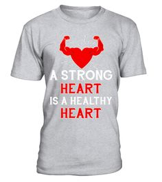 """# A Strong Heart Is A Healthy Heart Shirt - Healthy living Tee .  Special Offer, not available in shops      Comes in a variety of styles and colours      Buy yours now before it is too late!      Secured payment via Visa / Mastercard / Amex / PayPal      How to place an order            Choose the model from the drop-down menu      Click on """"Buy it now""""      Choose the size and the quantity      Add your delivery address and bank details      And that's it!      Tags: Healthy living shirts…"""