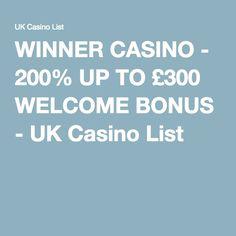 WINNER CASINO - 200% UP TO £300 WELCOME BONUS - UK Casino List