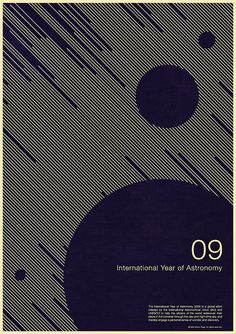 International year of Astronomy 2009 - Poster No. 5 by simoncpage, via Flickr