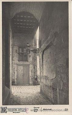 Barcelona antiga - Carrer Malcuinat.