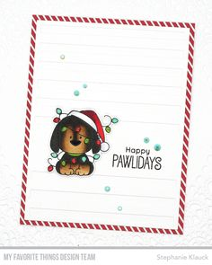 Handmade cards from Stephanie Klauck featuring Happy Pawlidays Stamp Set and Die-namics from My Favorite Things #mftstamps