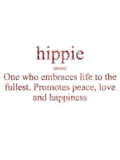 ☮ American Hippie ☮ A new word for you ...