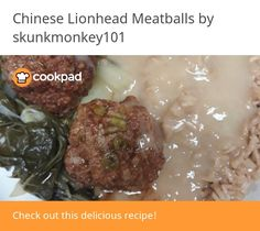 Chinese Lionhead Meatballs Just Serve, Water Chestnut, Tasty, Yummy Food, Eat Lunch, Rice Vinegar, Meatball Recipes, Great Recipes, Chinese