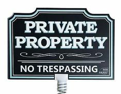10 X 14 Private Property No Trespassing Sign Home Lawn Yard Driveway Notice