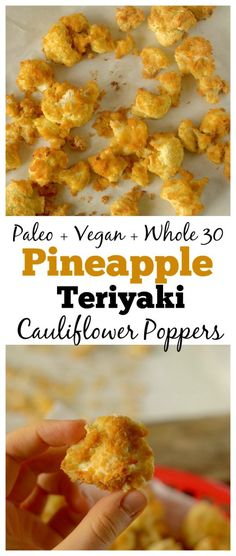 These Pineapple Teriyaki Cauliflower Poppers are a delicious healthy appetizer, side dish or snack. They are easy-to-make and only contain a few ingredients! They are also paleo, vegan and whole 30 friendly!