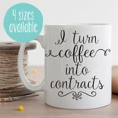 I Turn Coffee Into Contracts Mug Real Estate Agent by MugableMugs