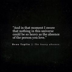 Beau Taplin | The heavy absence.