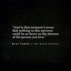Beau Taplin | The heavy absence...