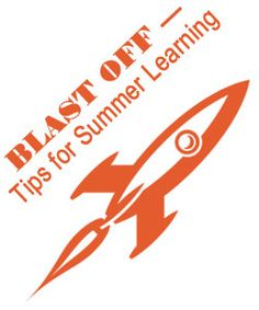 """Get Ready to BLAST OFF with Summer Learning"" on Virtual Learning Connections http://www.connectionsacademy.com/blog/posts/2013-04-29/Get-Ready-to-BLAST-OFF-with-Summer-Learning.aspx #summerlearning #summerslump"