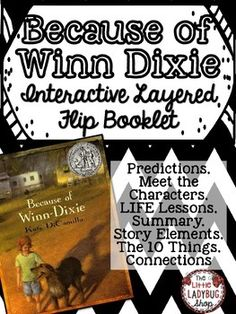 """Because of Winn Dixie {Interactive Layered Flip Booklet} 
