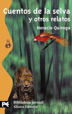 Los Cuentos de la selva los escribió Quiroga para sus hijos, cuando se fueron a vivir en medio de la selva. Le preocupaba mucho su educación  y utilizó los cuentos como modelo informal, libre, creativo y riquísimo, de profunda base moral inspirada en el respeto al intercambio de favores propio de las comunidades primitivas. El lenguaje es dulce, tierno e impactante y el uso de recursos literarios fascinantes, te introducirá en la literatura de verdad.