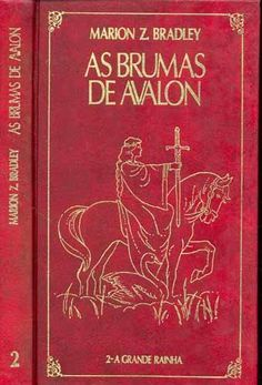 As brumas de Avalon.
