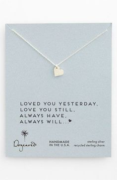 WANT!  Dogeared 'Love - Sparkle Heart' Boxed Pendant Necklace | Nordstrom.    {loved you yesterday, love you still, always have, always will...